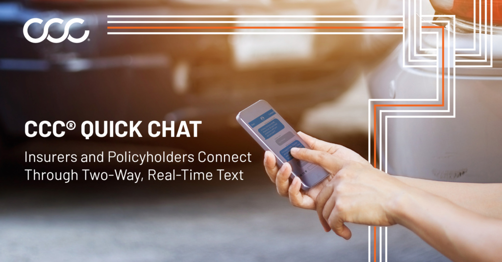 CCC Connects Insurers and Policyholders Through Two-Way, Real-Time Texting