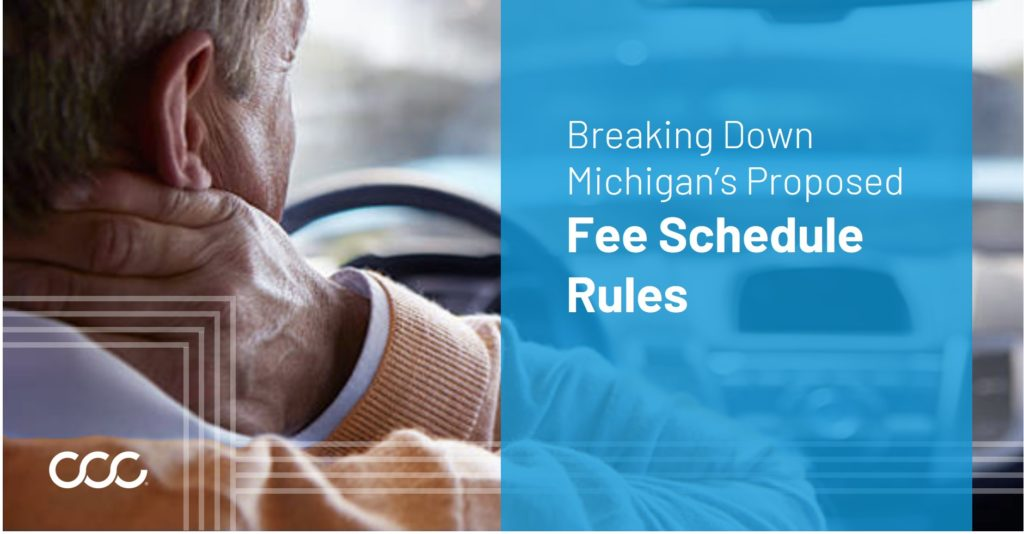 Michigan Automobile No-Fault Fee Schedule Provisions: A Review of the Newly Proposed Administrative Rules