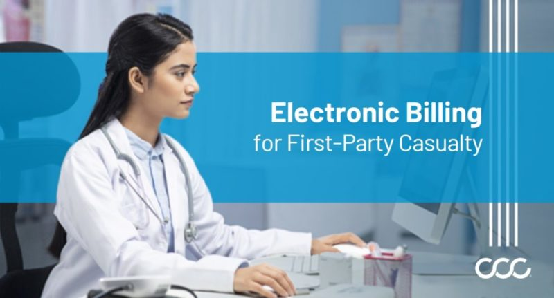 Casualty eBilling: Faster, More Cost-Efficient Bill Processing for First-Party Casualty Claims