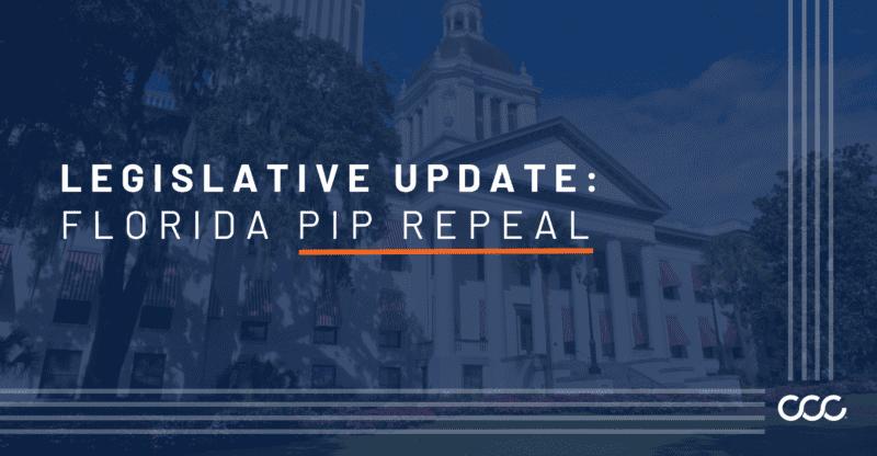 Legislative Update: Florida PIP Repeal Efforts